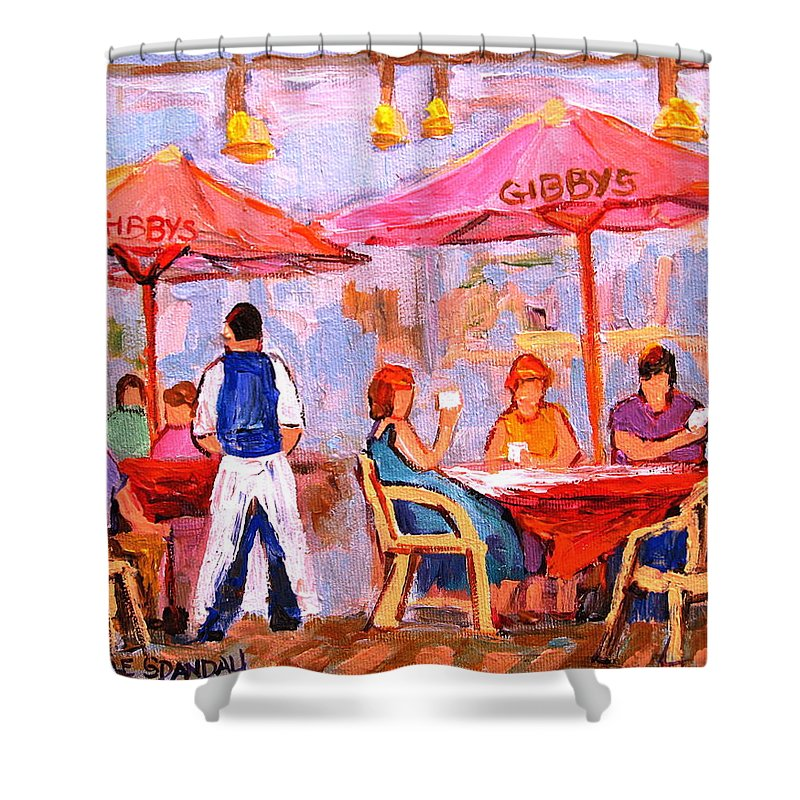 Gibbys Restaurant Montreal Street Scenes Shower Curtain featuring the painting Gibbys Cafe by Carole Spandau