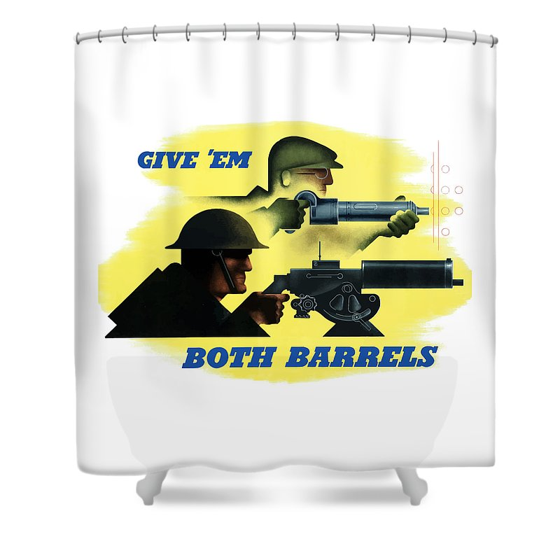 Machine Gun Shower Curtain featuring the painting Give Em Both Barrels - Ww2 Propaganda by War Is Hell Store