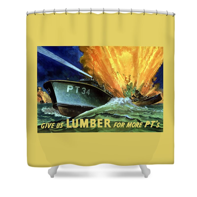 Pt Boat Shower Curtain featuring the painting Give Us Lumber For More Pt's by War Is Hell Store