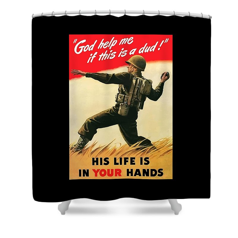 War Propaganda Shower Curtain featuring the painting God Help Me If This Is A Dud by War Is Hell Store