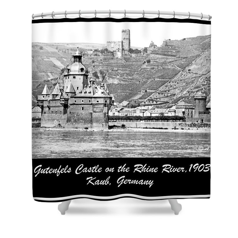 Gutenfels Castle Shower Curtain featuring the photograph Gutenfels Castle On The Rhine, Kaub, Germany, 1903, Vintage Phot by A Gurmankin
