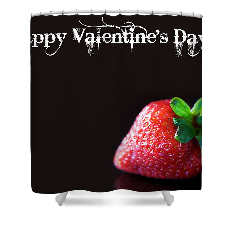 Valentines Day Shower Curtain Featuring The Photograph Happy Card By Lisa Knechtel