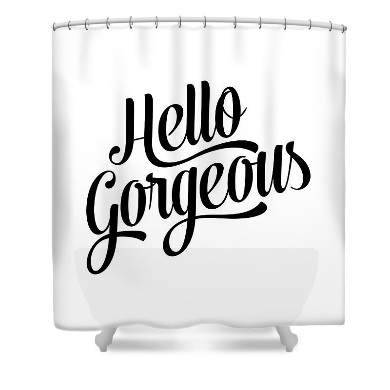 Hello Gorgeous Calligraphy Shower Curtain For Sale By BONB Creative
