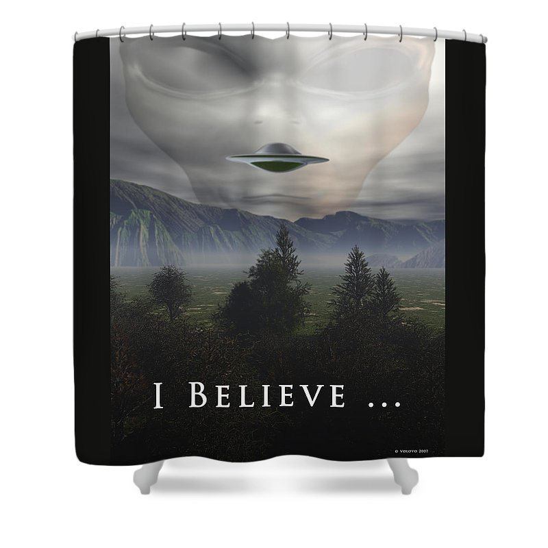 Alien Shower Curtain featuring the digital art I Believe by Nandor Volovo