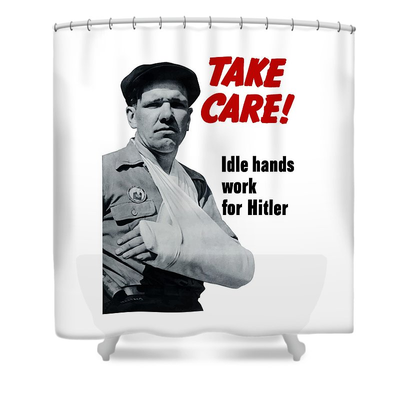 World War Ii Shower Curtain featuring the digital art Idle Hands Work For Hitler by War Is Hell Store