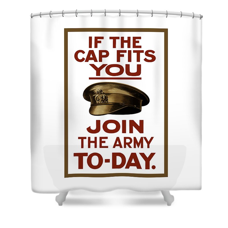 Ww1 Shower Curtain featuring the painting If The Cap Fits You Join The Army by War Is Hell Store