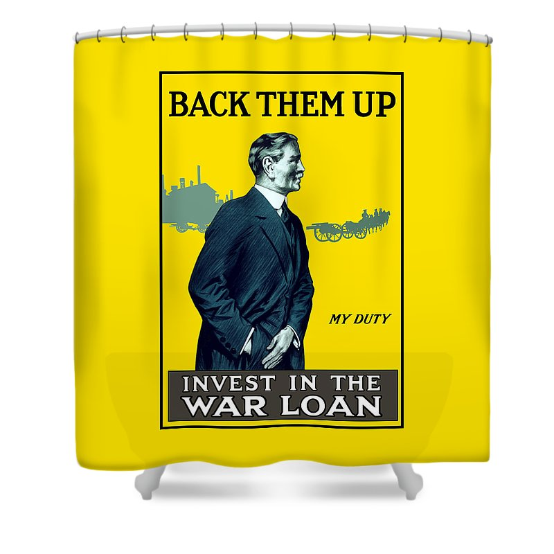 Ww1 Shower Curtain featuring the painting Invest In The War Loan - WW1 by War Is Hell Store