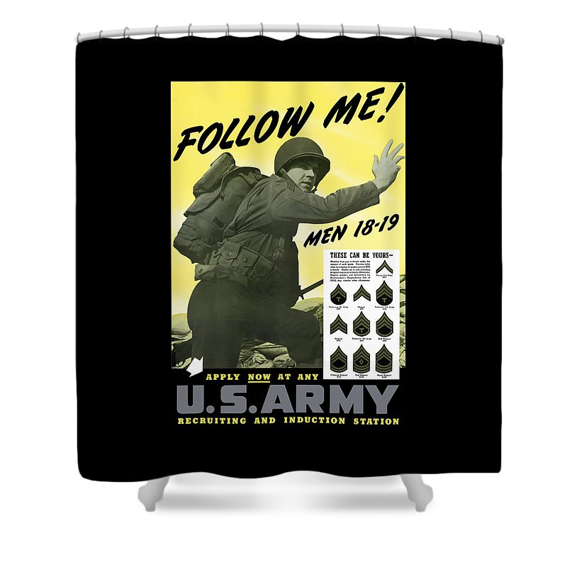 Army Shower Curtain featuring the painting Join The Us Army - Follow Me by War Is Hell Store