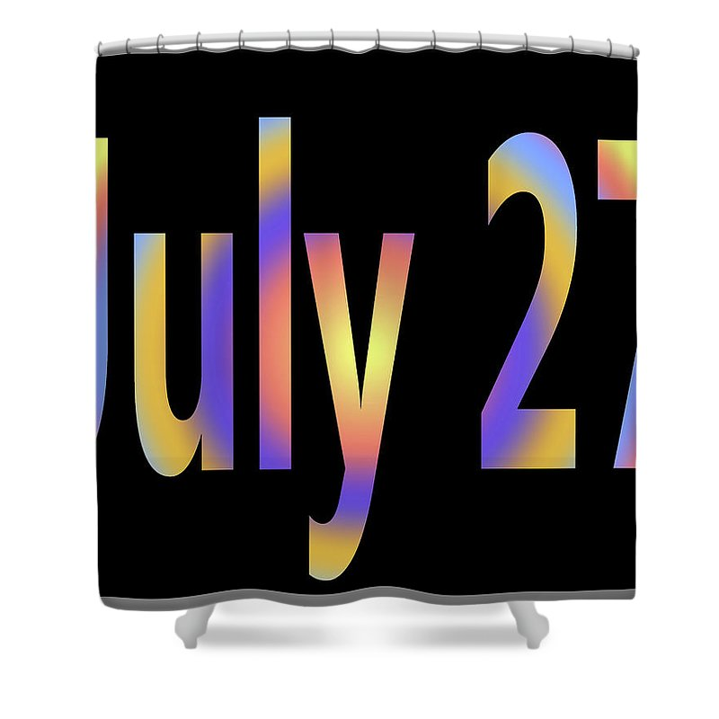 July Shower Curtain featuring the digital art July 27 by Day Williams