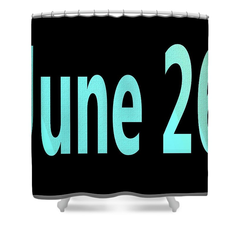 June Shower Curtain featuring the digital art June 26 by Day Williams