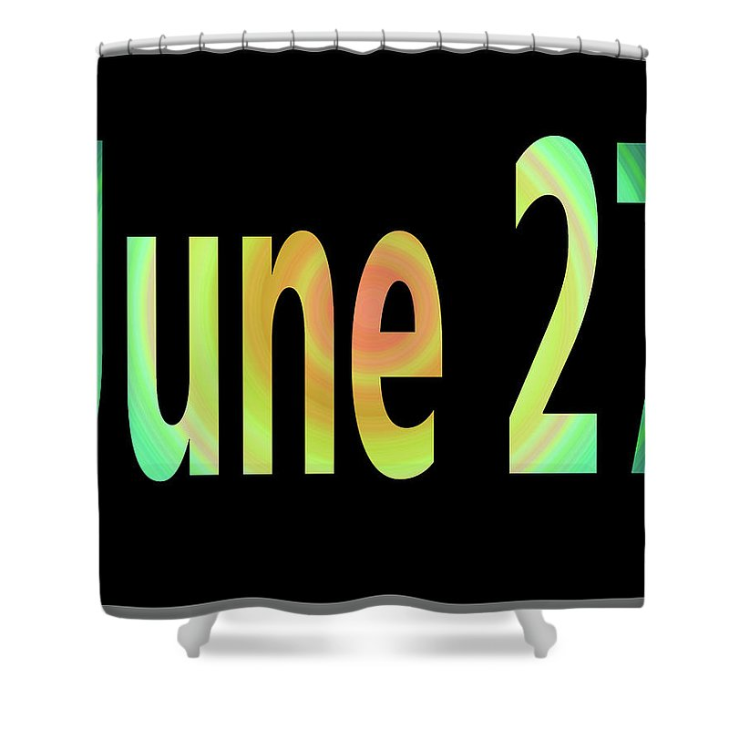 June Shower Curtain featuring the digital art June 27 by Day Williams