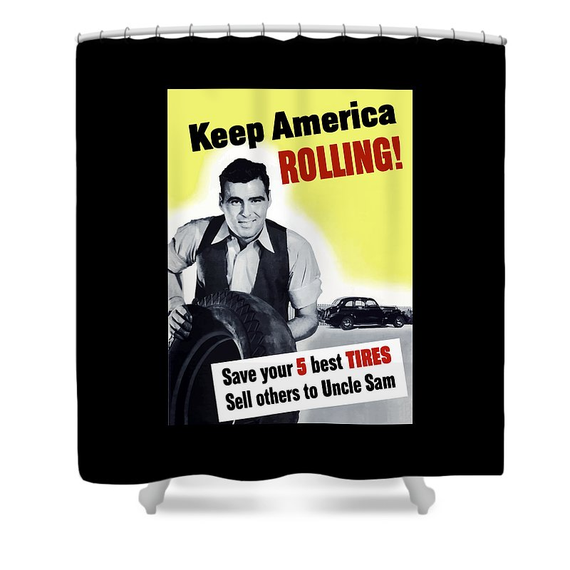 World War Ii Shower Curtain featuring the painting Keep America Rolling by War Is Hell Store