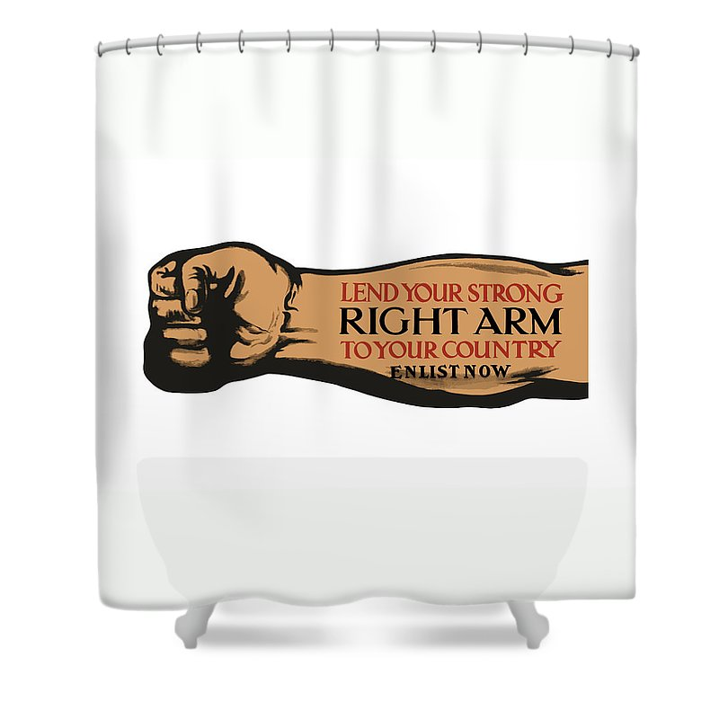 Ww1 Shower Curtain featuring the painting Lend Your Strong Right Arm To Your Country by War Is Hell Store
