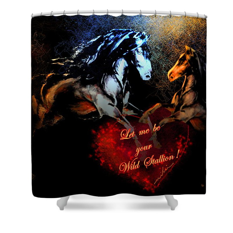 Love Shower Curtain featuring the painting Let Me Be Your Wild Stallion by Miki De Goodaboom