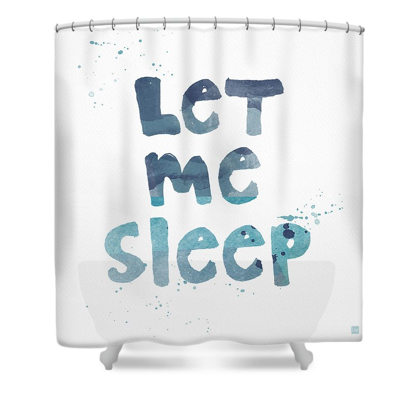 Sleep Shower Curtain featuring the painting Let Me Sleep by Linda Woods