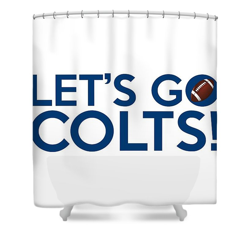 Indianapolis Colts Shower Curtain Featuring The Painting Lets Go By Florian Rodarte