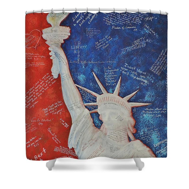 Statue Of Liberty Shower Curtain featuring the painting Liberty Is... by Margaret Bobb