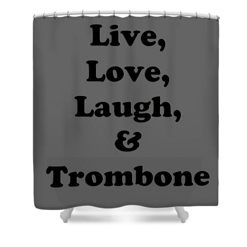 Live Love Laugh And Trombone Orchestra Band Jazz Tromboneian