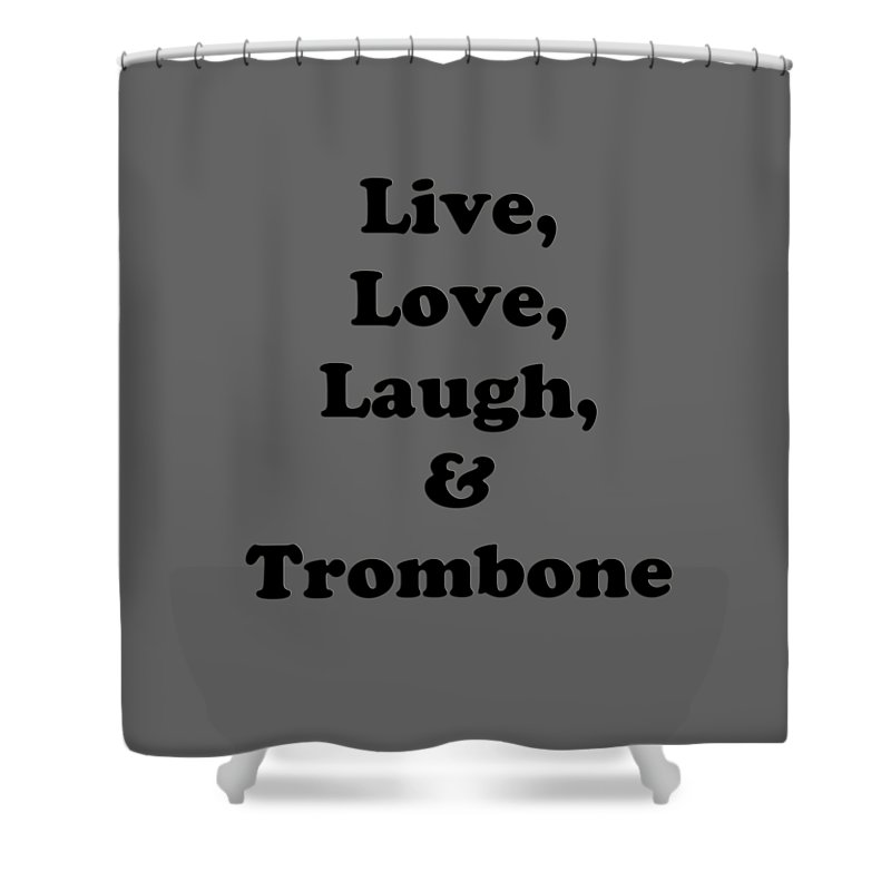 Live Love Laugh And Trombone Orchestra Band Jazz Tromboneian