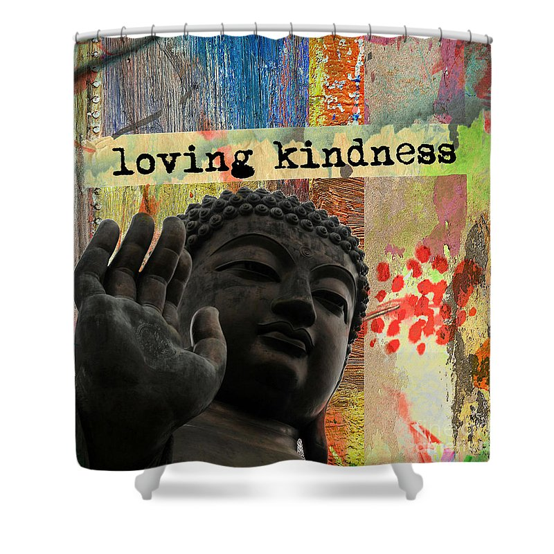 Buddha Shower Curtain Featuring The Mixed Media Loving Kindness By Lita Kelley