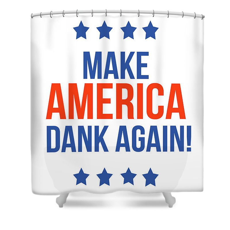Dank Shower Curtain featuring the digital art Make America Dank Again- Art by Linda Woods by Linda Woods