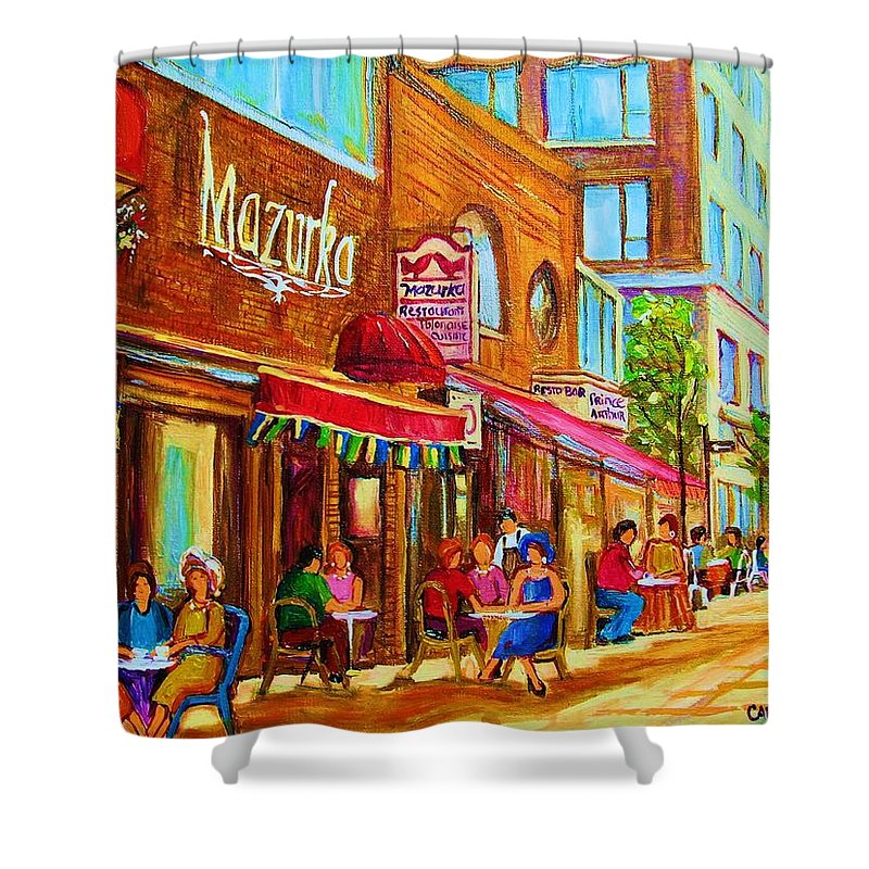 Montreal Streetscene Shower Curtain featuring the painting Mazurka Cafe by Carole Spandau
