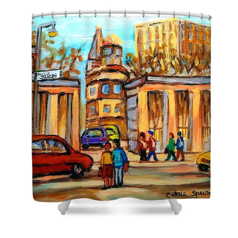 Montreal Cityscapes Shower Curtain featuring the painting Mcgill Roddick Gates by Carole Spandau
