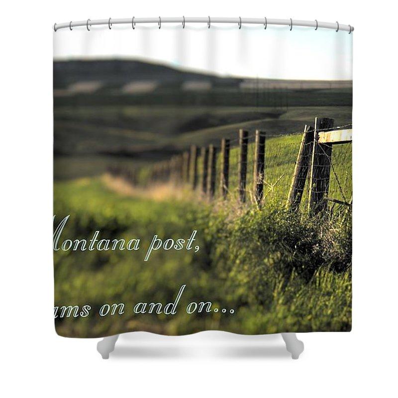 Montana Shower Curtain featuring the photograph Montana Dream by Susan Kinney