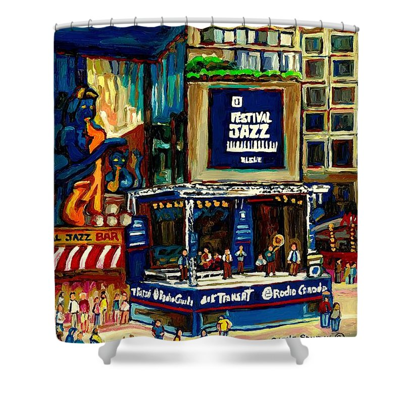 Montreal Shower Curtain featuring the painting Montreal Jazz Festival Arcade by Carole Spandau