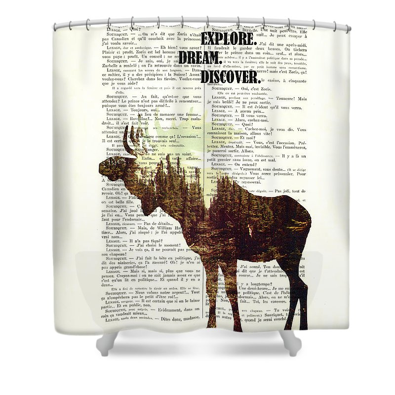 Moose Shower Curtain featuring the digital art Moose - Explore Dream Discover - Inspiration by Madame Memento