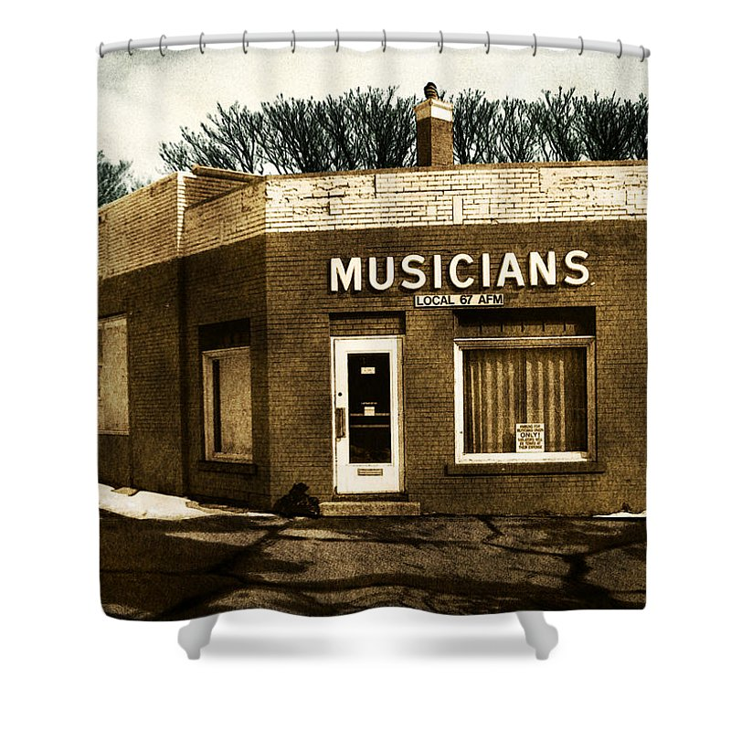 1950s Shower Curtain featuring the photograph Musicians Local 67 by Tim Nyberg