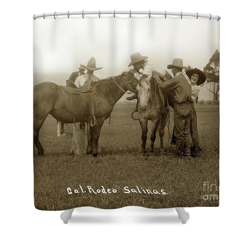 California Rodeo Salinas Shower Curtain Featuring The Photograph Nettie  Hawn And California Rodeo Salinas Circa 1913