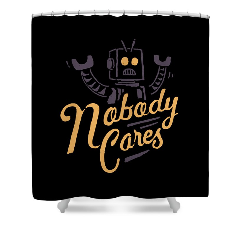 Robot Shower Curtain featuring the drawing Nobody Cares by Tatak Waskitho