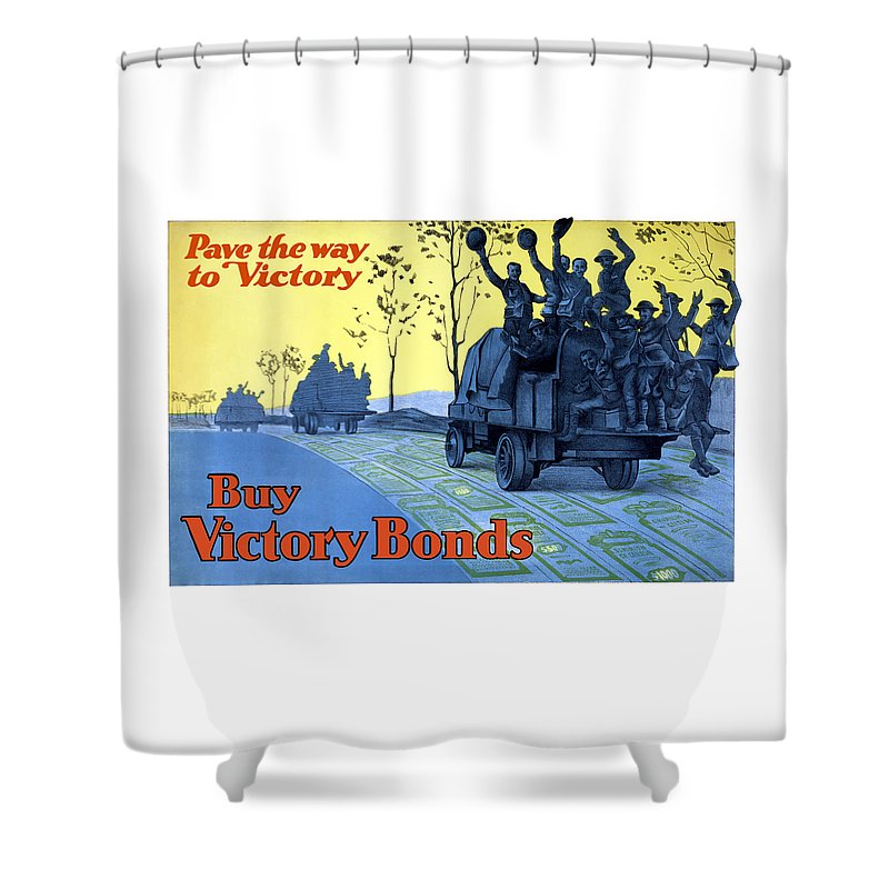 World War One Shower Curtain featuring the painting Pave The Way To Victory by War Is Hell Store