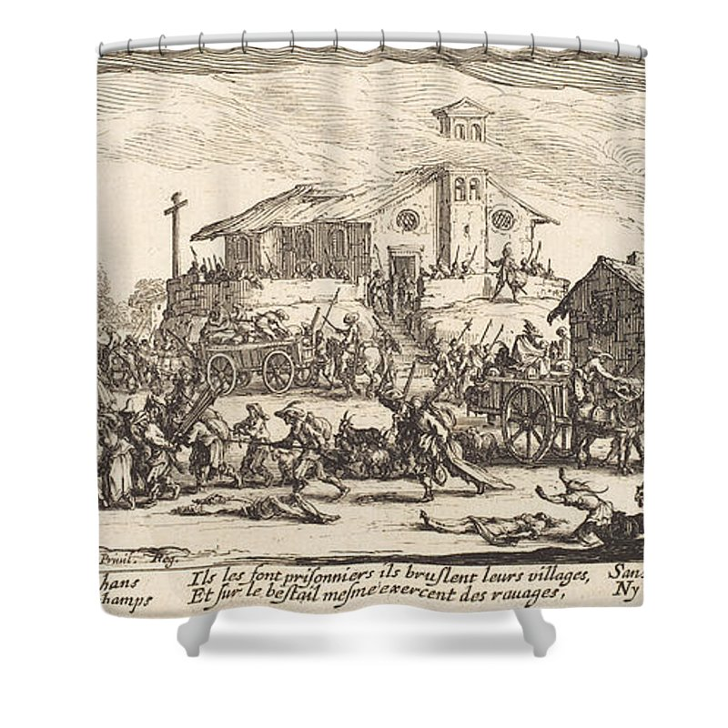 Shower Curtain featuring the drawing Plundering And Burning A Village by Jacques Callot