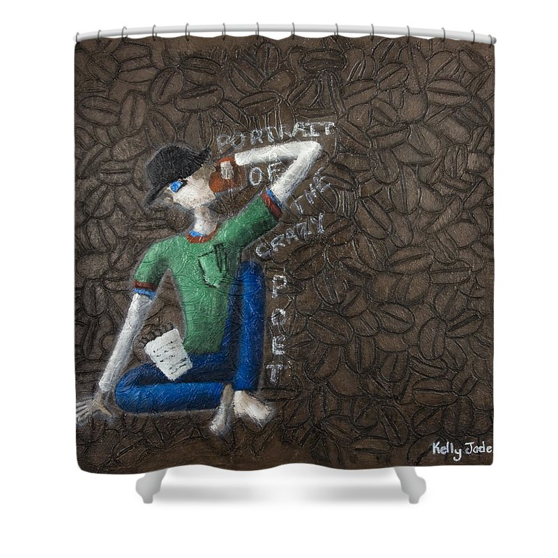 Portrait Shower Curtain featuring the painting Portrait Of The Crazy Poet by Kelly Jade King