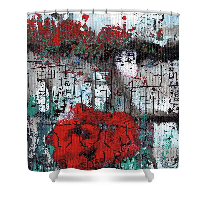 Abstract Shower Curtain featuring the painting Red Rover Red Rover by Wayne Potrafka