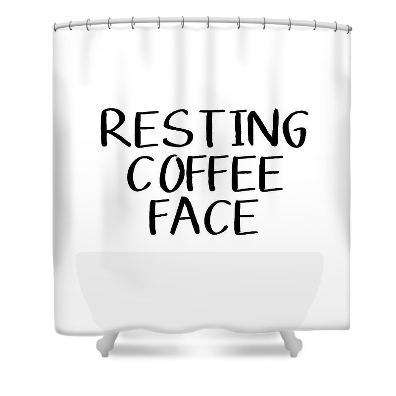 Coffee Shower Curtain Featuring The Digital Art Resting Face By Linda Woods