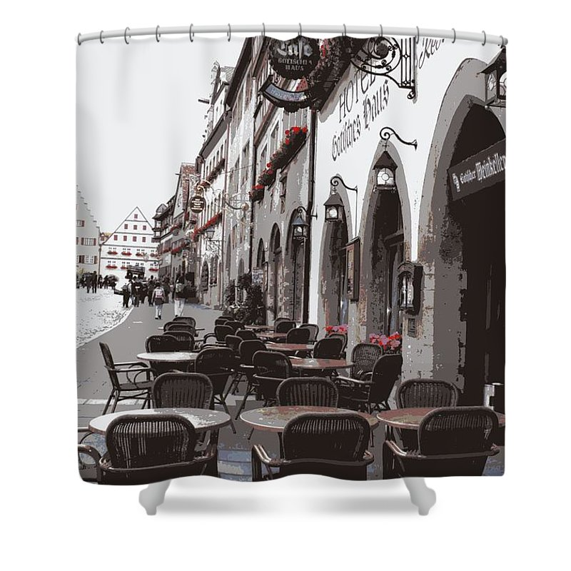 Rothenburg Shower Curtain featuring the photograph Rothenburg Cafe - Digital by Carol Groenen