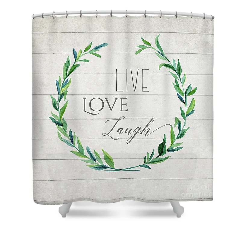 Laurel Leaf Shower Curtain Featuring The Painting Rustic Farmhouse Wreath Live Love Laugh Typography