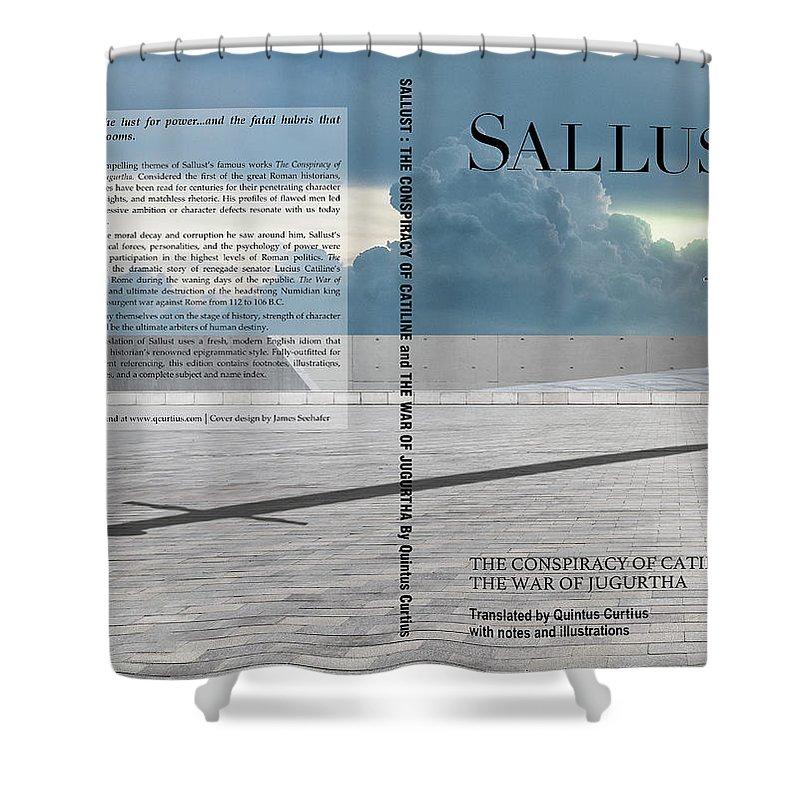 Quintus Curtius Shower Curtain featuring the digital art Sallust Cover by Quintus Curtius