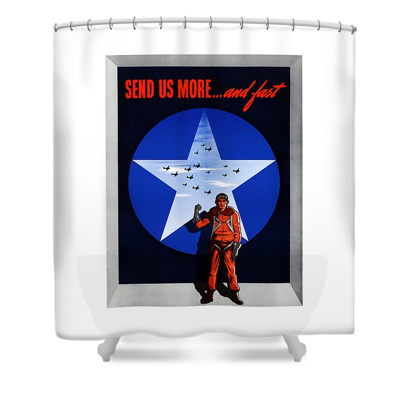Air Force Shower Curtain featuring the painting Send Us More And Fast -- Ww2 by War Is Hell Store