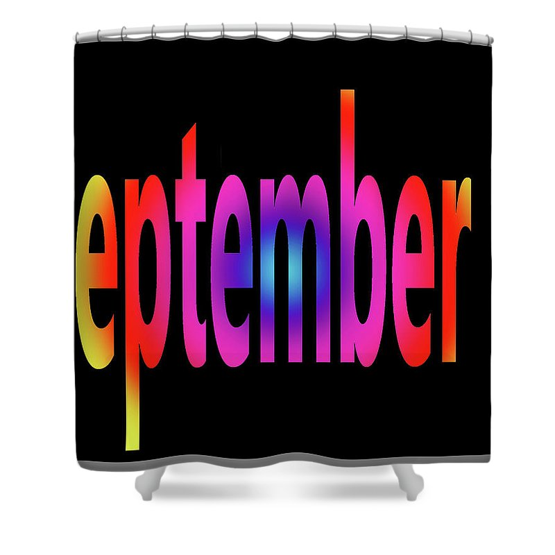 September Shower Curtain featuring the digital art September 1 by Day Williams