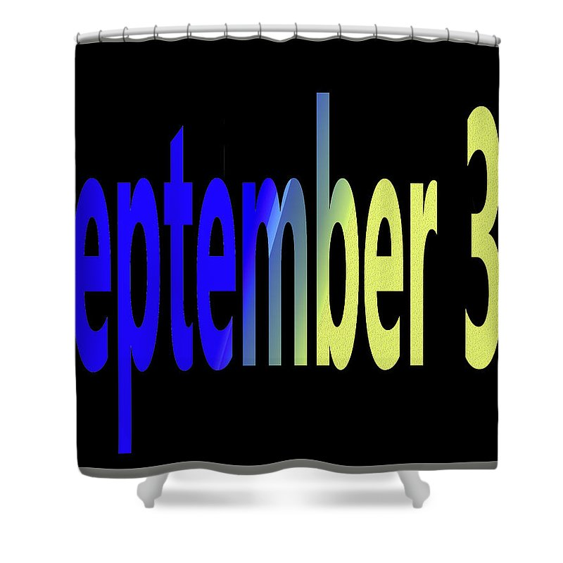 September Shower Curtain featuring the digital art September 30 by Day Williams