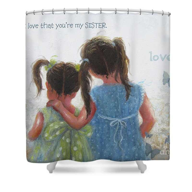 Sister Love And Words Shower Curtain For Sale By Vickie Wade Gorgeous Words For Bathroom Painting