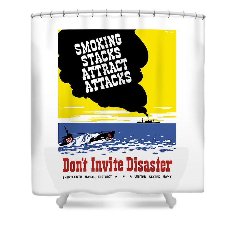 Wwii Propaganda Shower Curtain featuring the painting Smoking Stacks Attract Attacks by War Is Hell Store