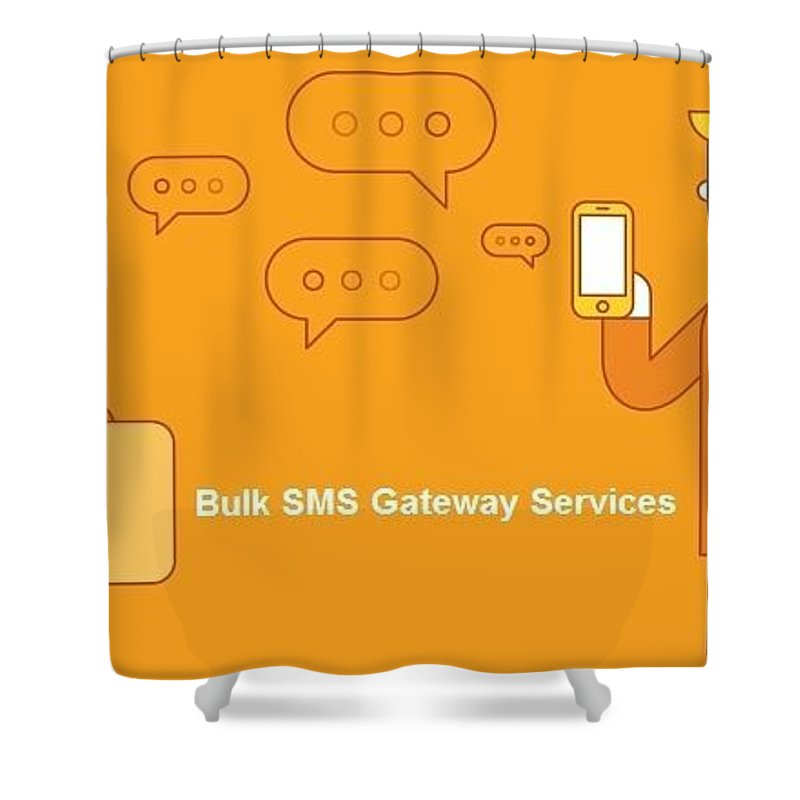 Bulk Sms Shower Curtain featuring the digital art SMS Gateway - A smartest way to reach huge audience by Natasha Williams