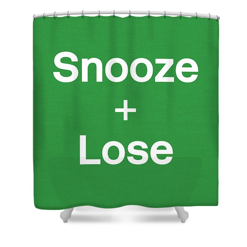Snooze Shower Curtain featuring the digital art Snooze And Lose- Art By Linda Woods by Linda Woods