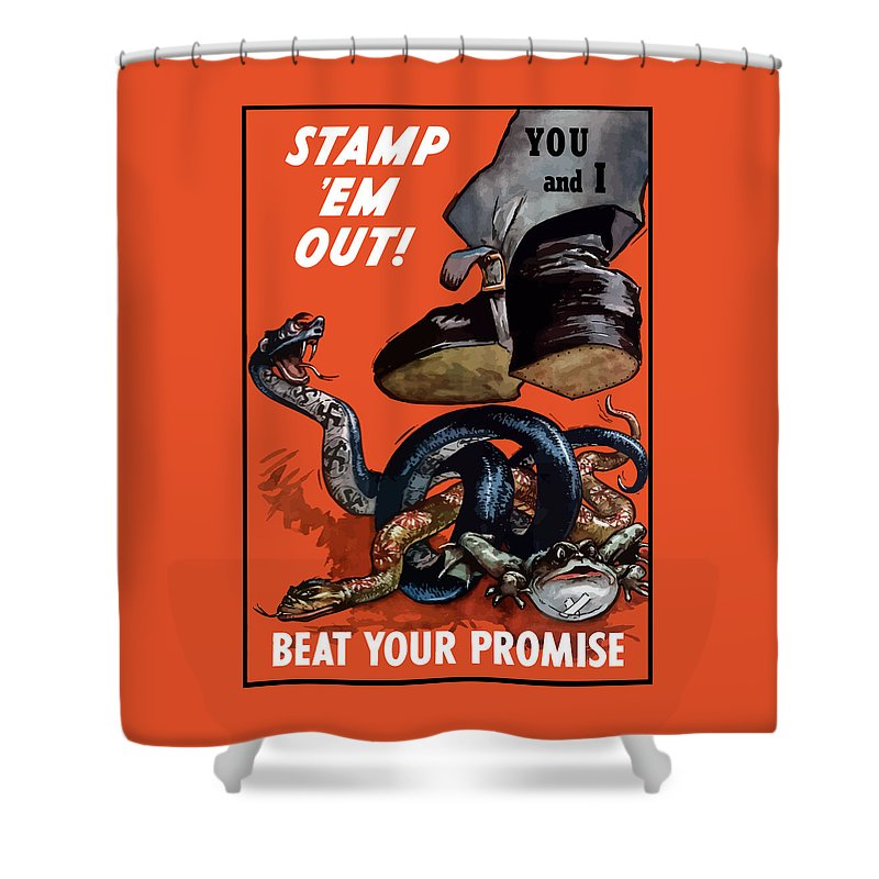 World War Ii Shower Curtain featuring the painting Stamp Em Out - Beat Your Promise by War Is Hell Store