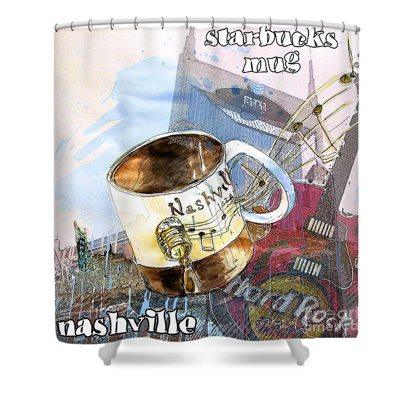 Mugs Shower Curtain featuring the painting Starbucks Mug Nashville by Miki De Goodaboom